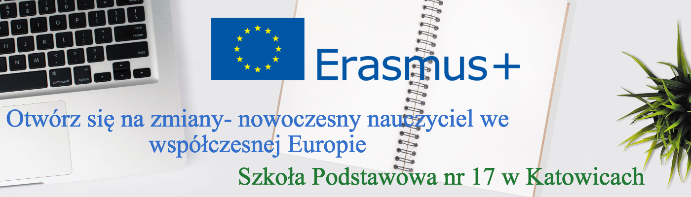 Erasmus +  SP 17 Katowice
